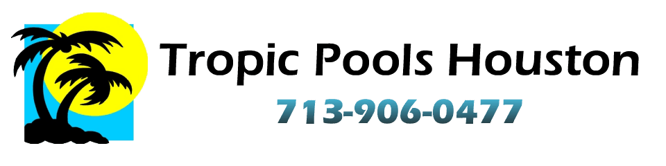 Tropic Pools Houston